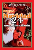 Mágica Navidad (24 cuentos para leer en diciembre)
